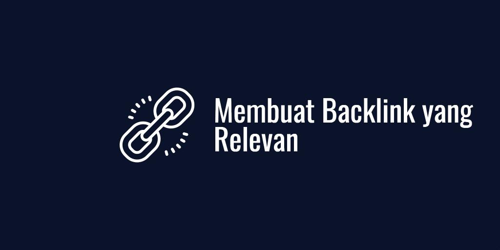 Membuat Backlink yang Relevan