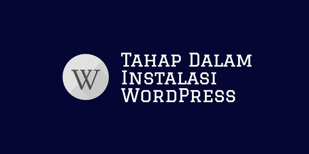 Tahap Dalam Instalasi WordPress